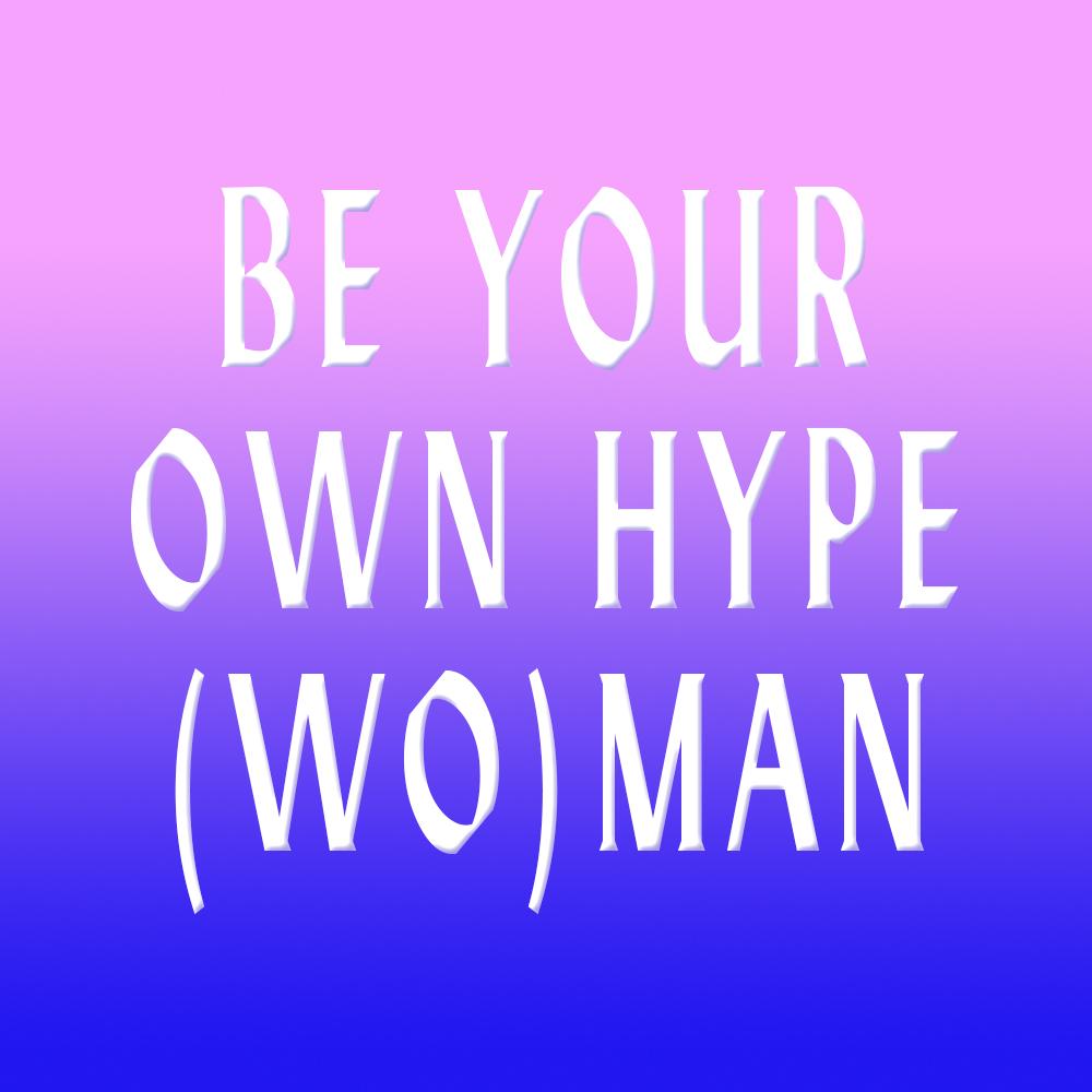 a_HYPE(WO)MAN